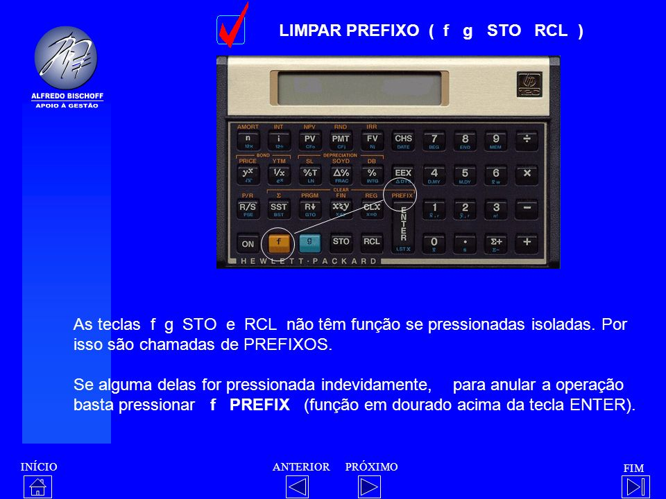 LIMPAR PREFIXO ( f g STO RCL )