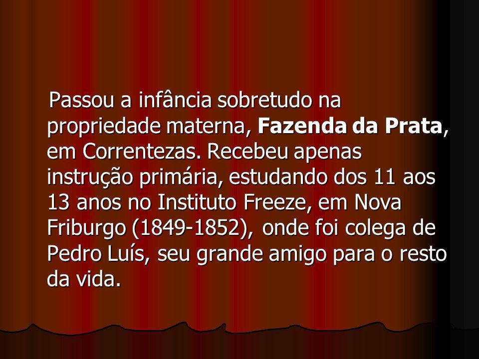Passou a infância sobretudo na propriedade materna, Fazenda da Prata, em Correntezas.