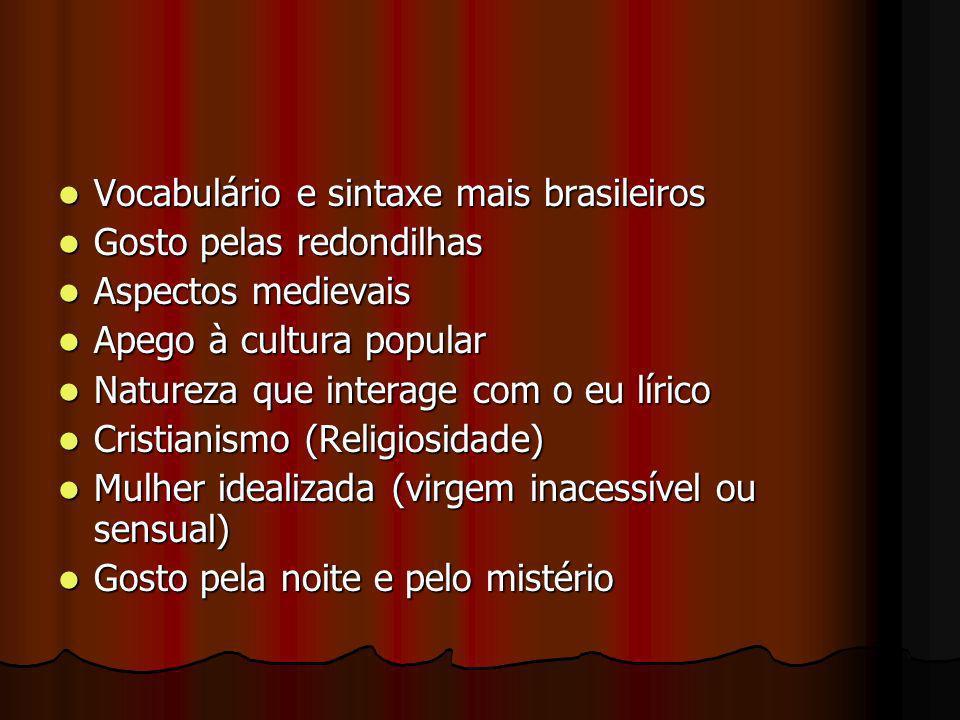 Vocabulário e sintaxe mais brasileiros