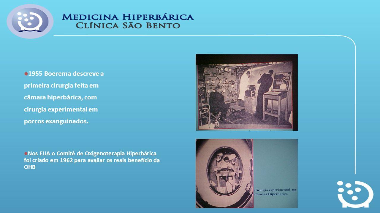 primeira cirurgia feita em câmara hiperbárica, com