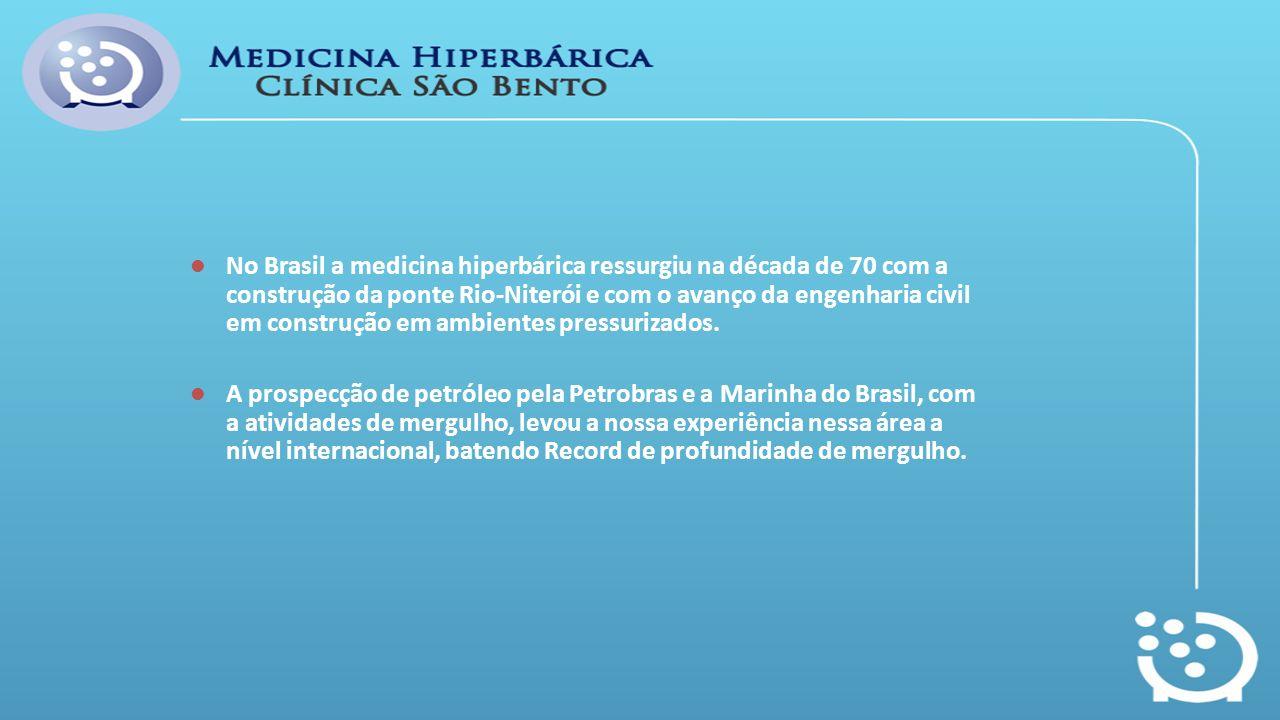 No Brasil a medicina hiperbárica ressurgiu na década de 70 com a construção da ponte Rio-Niterói e com o avanço da engenharia civil em construção em ambientes pressurizados.