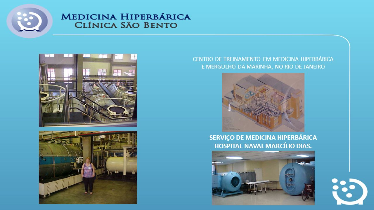 SERVIÇO DE MEDICINA HIPERBÁRICA HOSPITAL NAVAL MARCÍLIO DIAS.