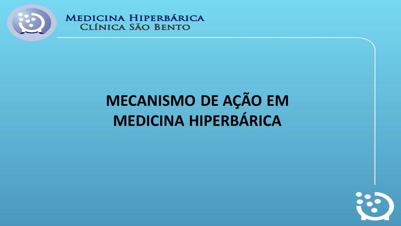 MECANISMO DE AÇÃO EM MEDICINA HIPERBÁRICA