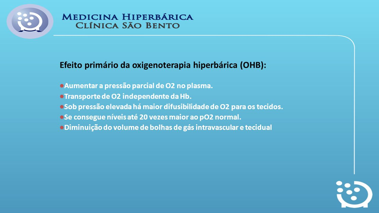 Efeito primário da oxigenoterapia hiperbárica (OHB):