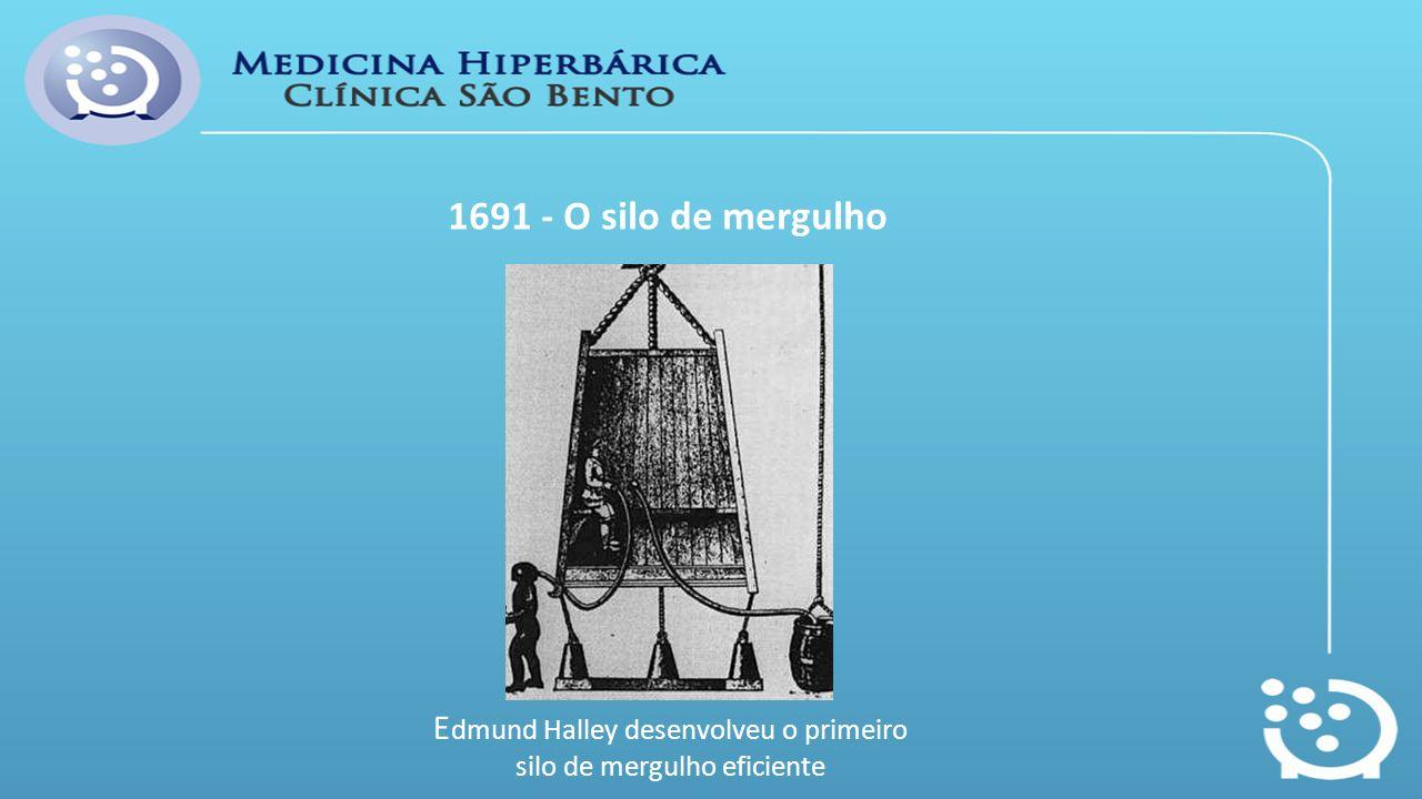 Edmund Halley desenvolveu o primeiro silo de mergulho eficiente