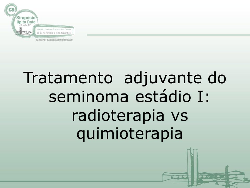 Tratamento adjuvante do seminoma estádio I: radioterapia vs quimioterapia