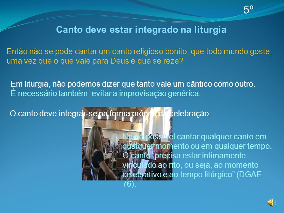 Canto deve estar integrado na liturgia