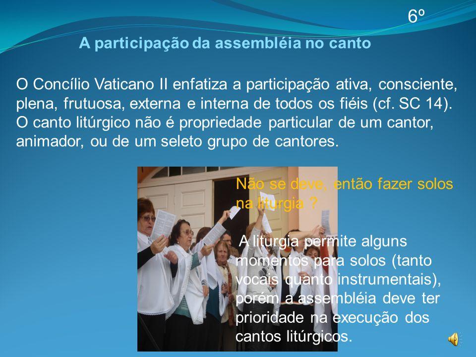 A participação da assembléia no canto