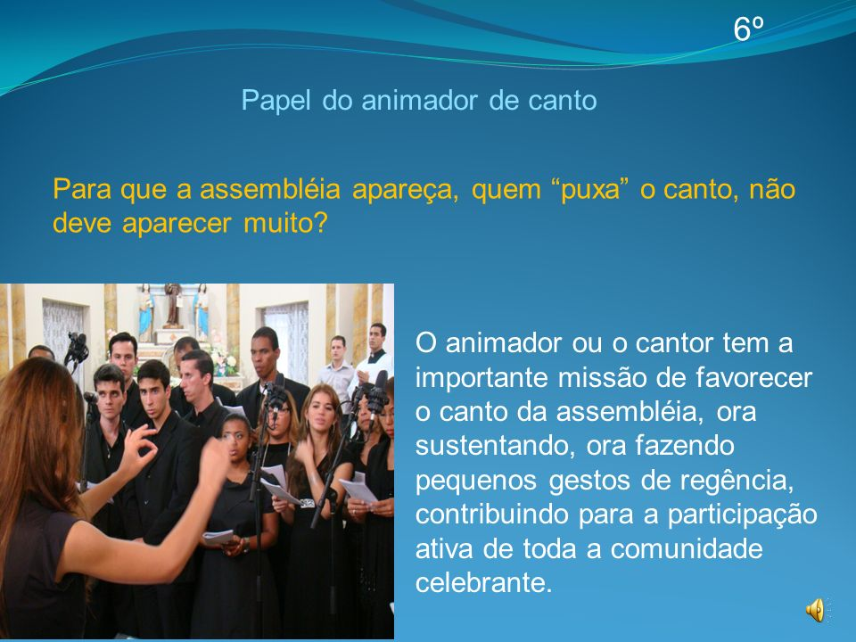 Papel do animador de canto