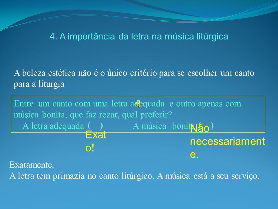 4. A importância da letra na música litúrgica