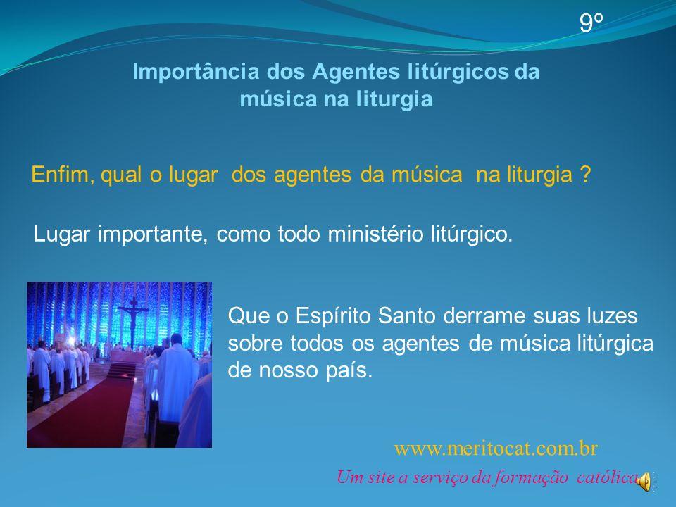 Importância dos Agentes litúrgicos da música na liturgia