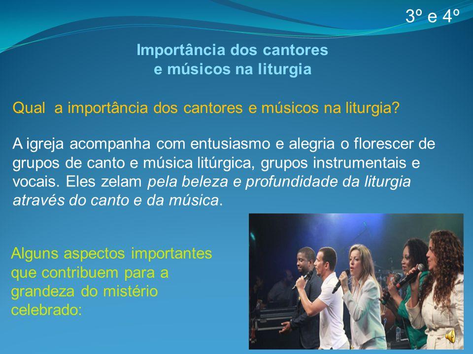 Importância dos cantores e músicos na liturgia