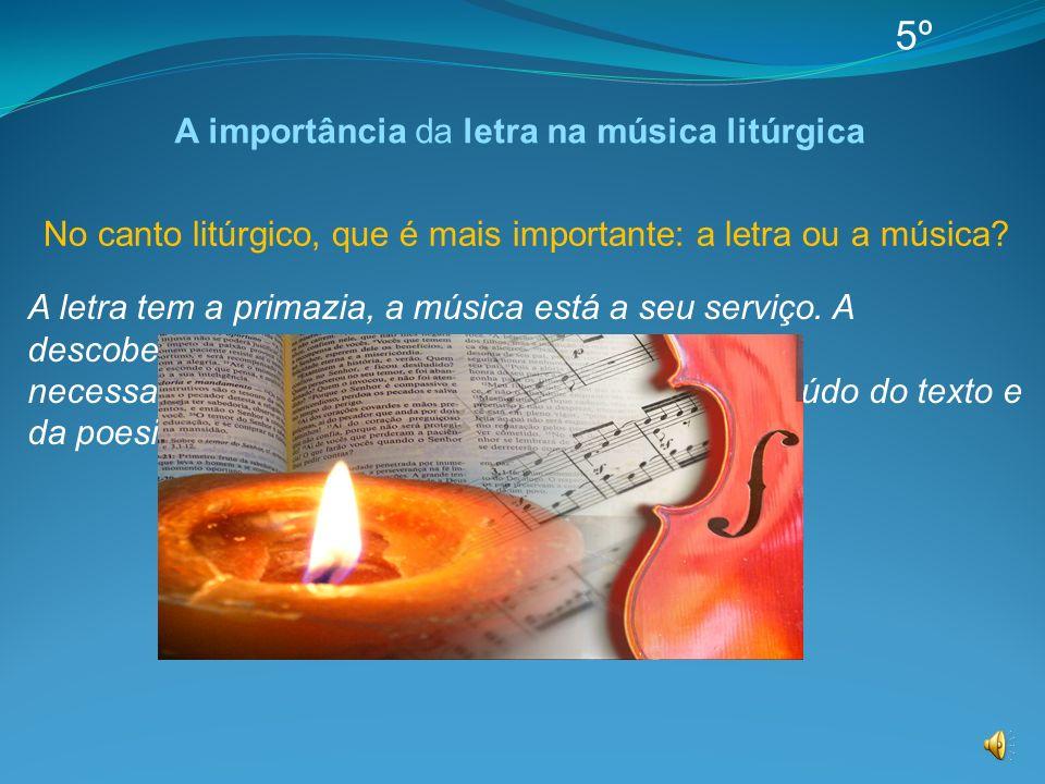 A importância da letra na música litúrgica