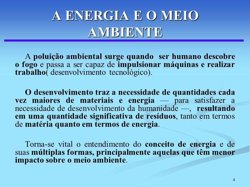 A ENERGIA E O MEIO AMBIENTE