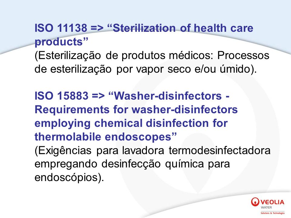 ISO 11138 => Sterilization of health care products