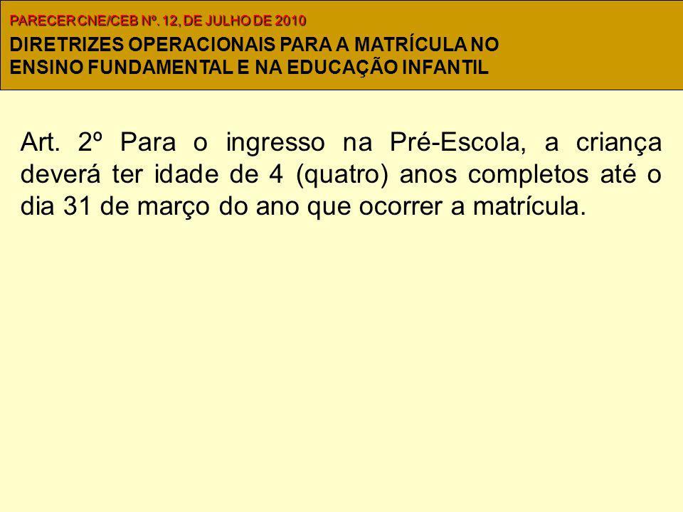 PARECER CNE/CEB Nº. 12, DE JULHO DE 2010