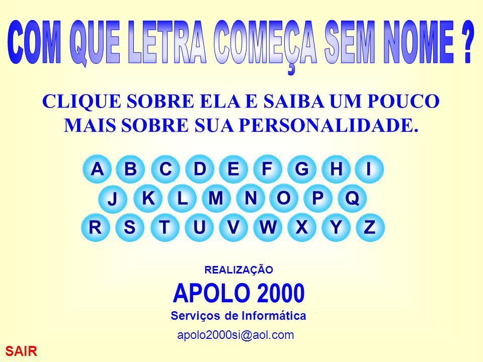 APOLO 2000 COM QUE LETRA COMEÇA SEM NOME