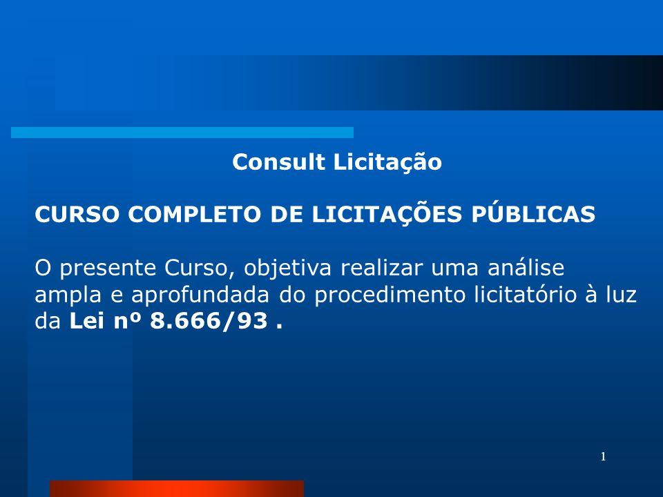 Consult Licitação CURSO COMPLETO DE LICITAÇÕES PÚBLICAS.