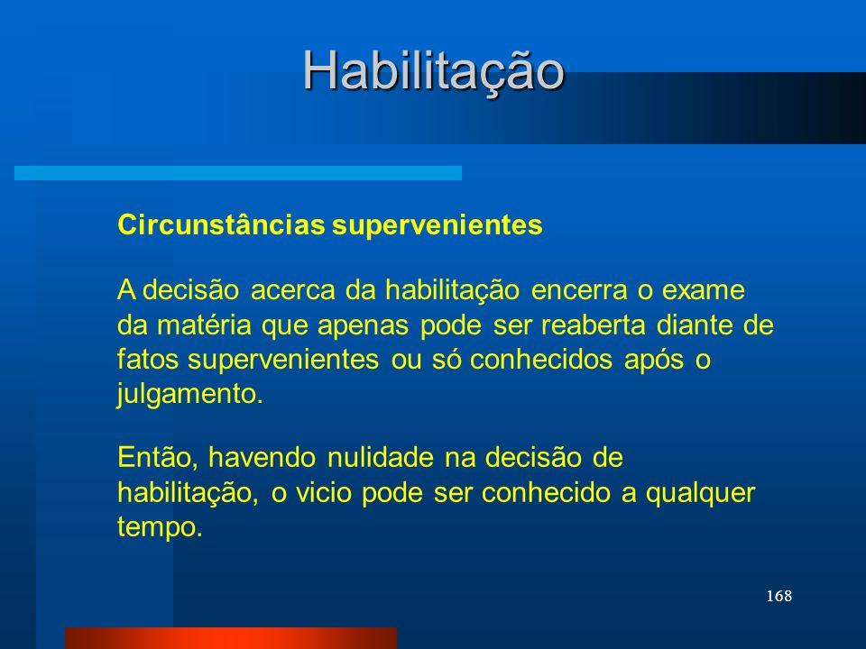 Habilitação Circunstâncias supervenientes