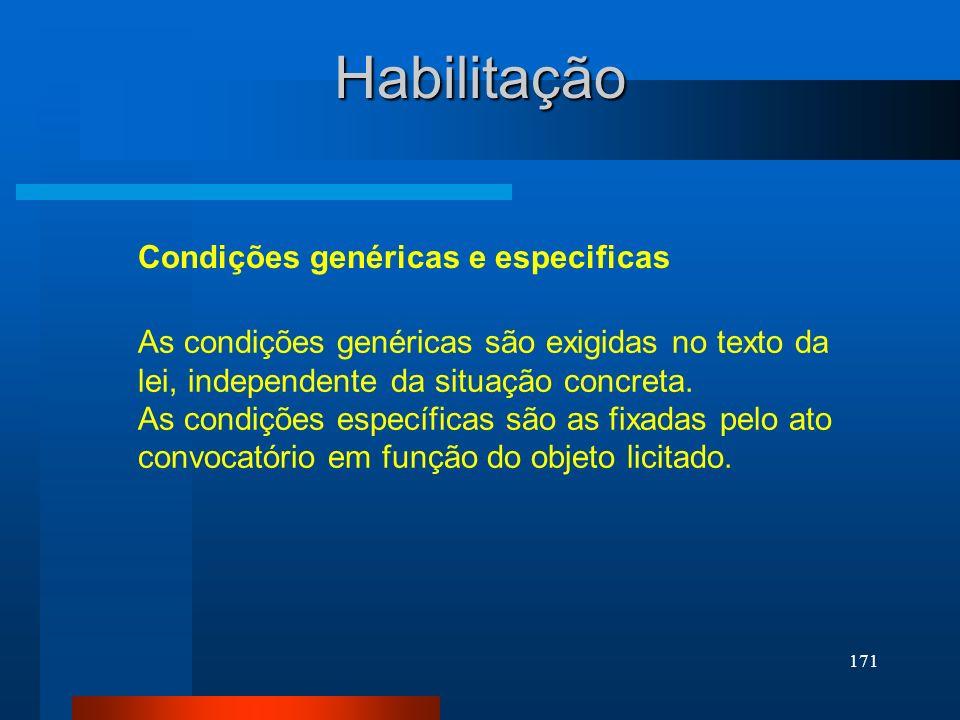 Habilitação Condições genéricas e especificas