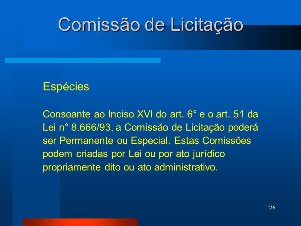 Comissão de Licitação Espécies
