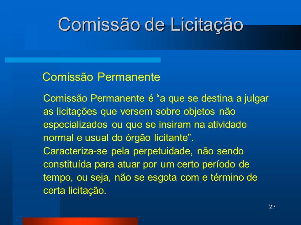 Comissão de Licitação Comissão Permanente