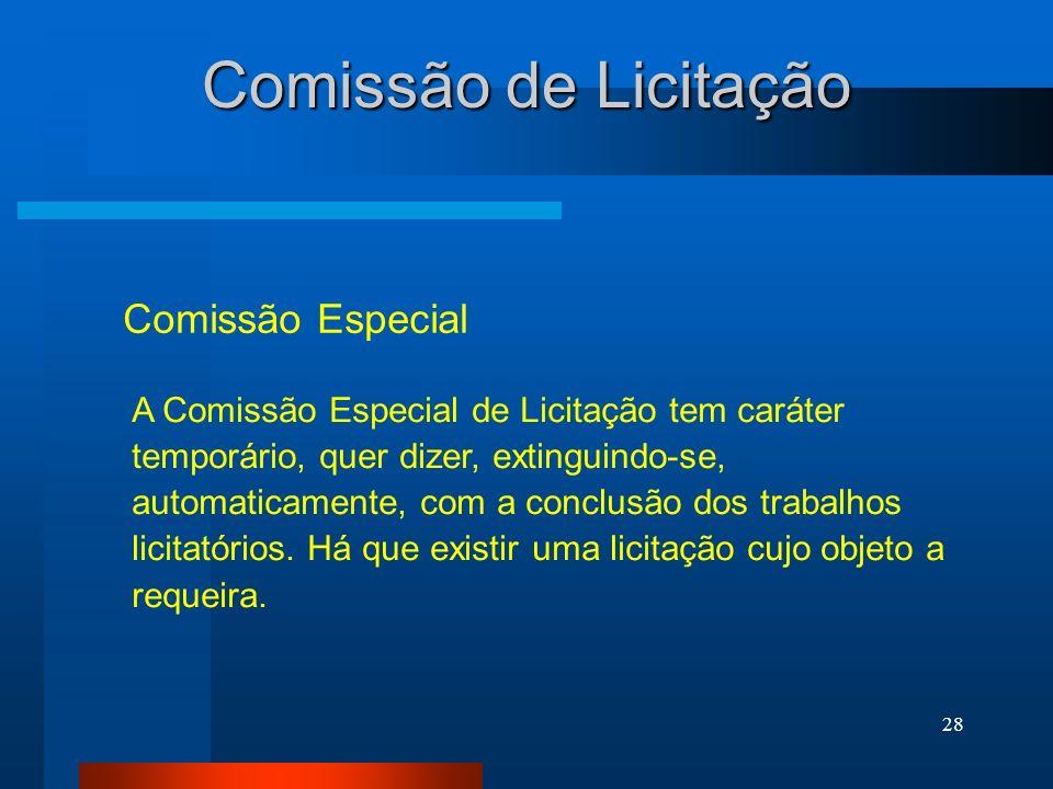 Comissão de Licitação Comissão Especial