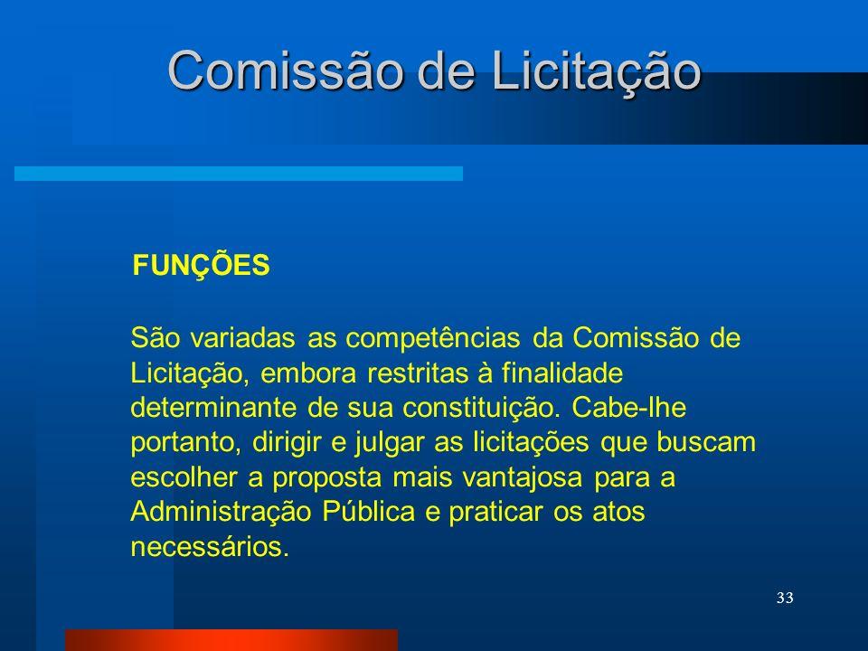 Comissão de Licitação FUNÇÕES