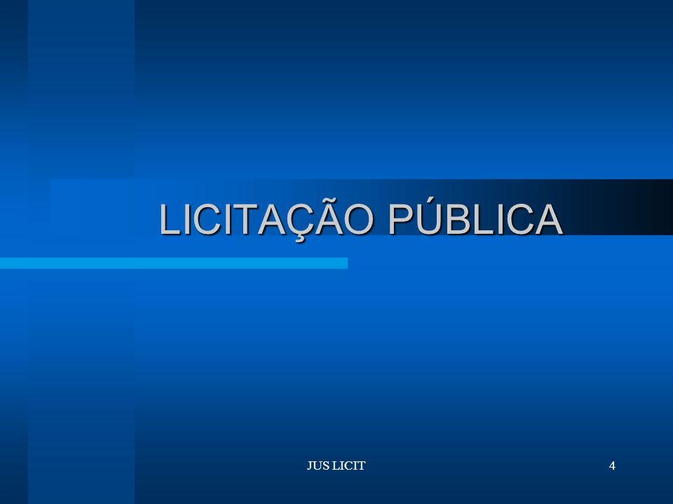 LICITAÇÃO PÚBLICA JUS LICIT