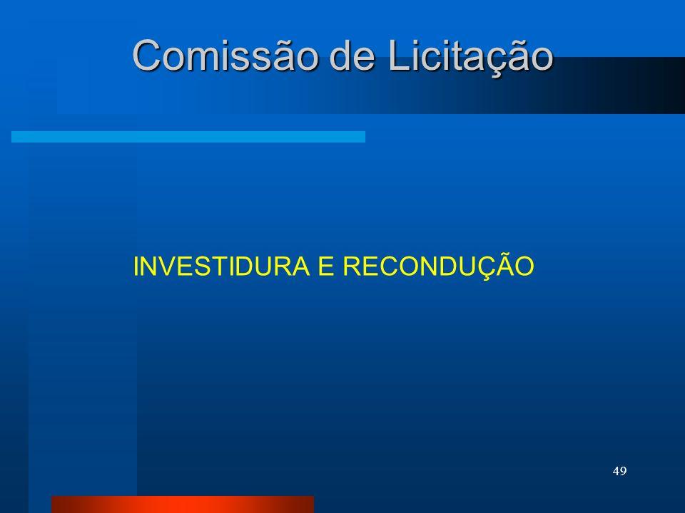 Comissão de Licitação INVESTIDURA E RECONDUÇÃO