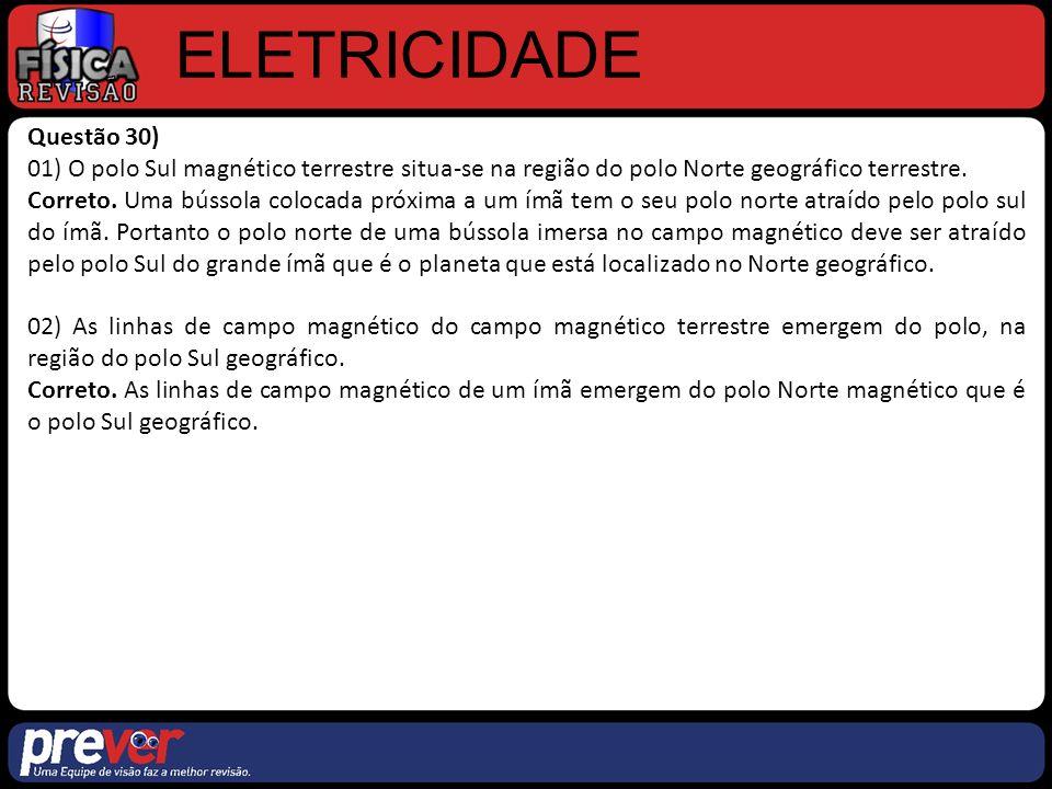 ELETRICIDADE Questão 30)