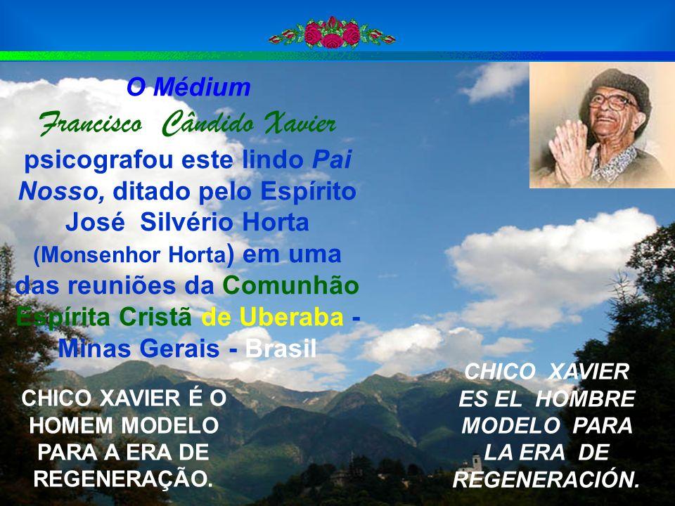 O Médium Francisco Cândido Xavier psicografou este lindo Pai Nosso, ditado pelo Espírito José Silvério Horta (Monsenhor Horta) em uma das reuniões da Comunhão Espírita Cristã de Uberaba - Minas Gerais - Brasil