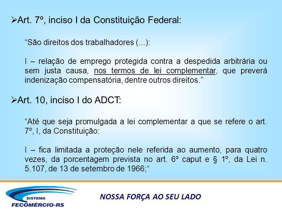 Art. 7º, inciso I da Constituição Federal: