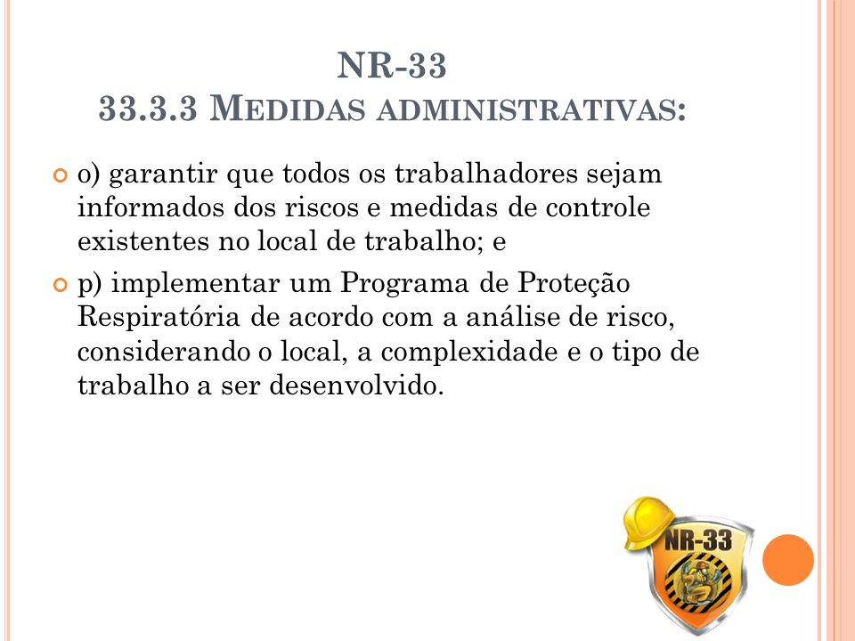NR-33 33.3.3 Medidas administrativas: