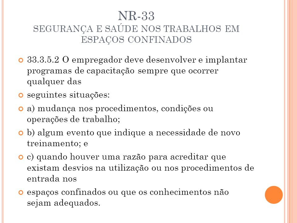 NR-33 SEGURANÇA E SAÚDE NOS TRABALHOS EM ESPAÇOS CONFINADOS