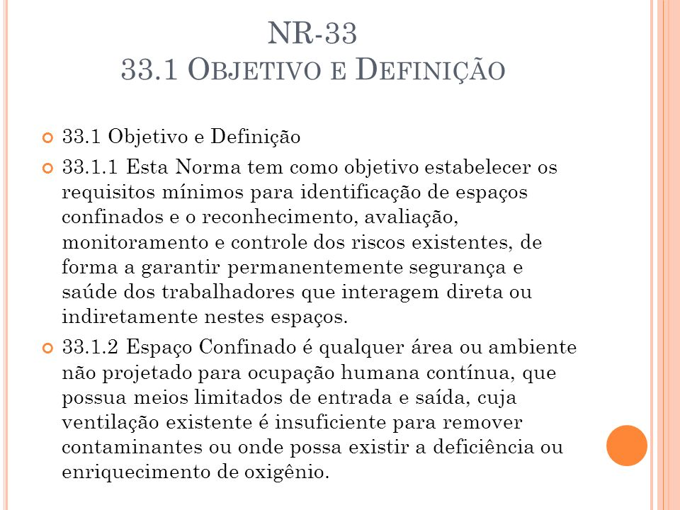 NR-33 33.1 Objetivo e Definição