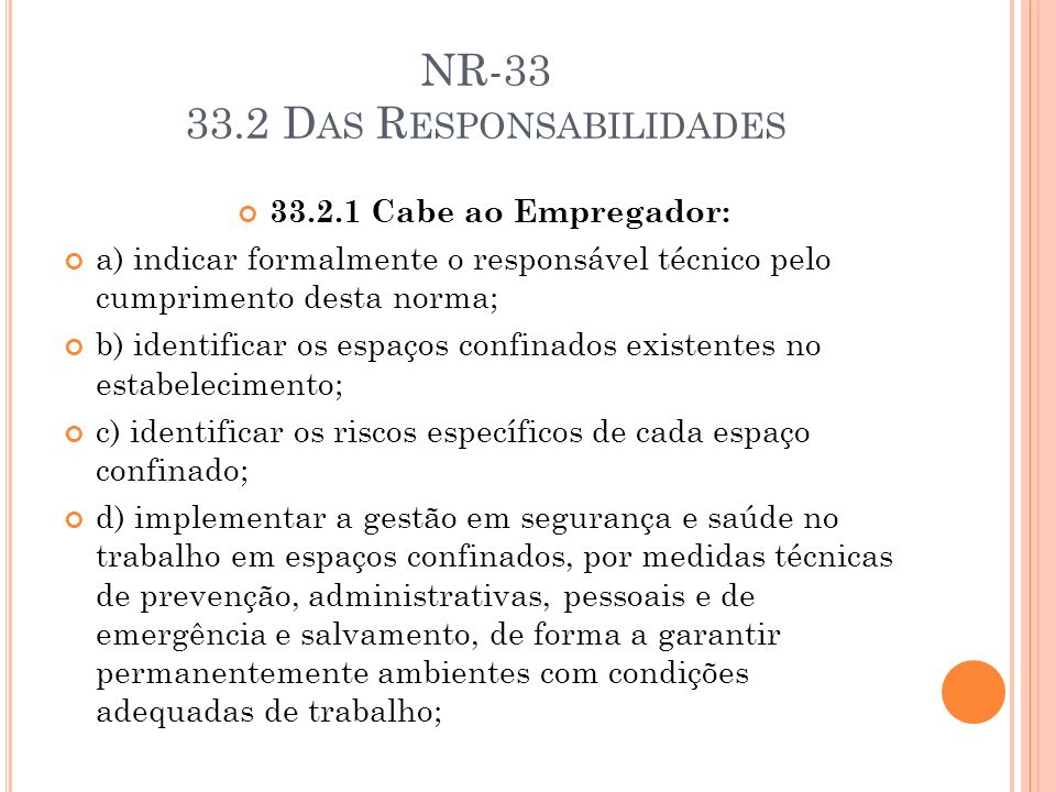 NR-33 33.2 Das Responsabilidades