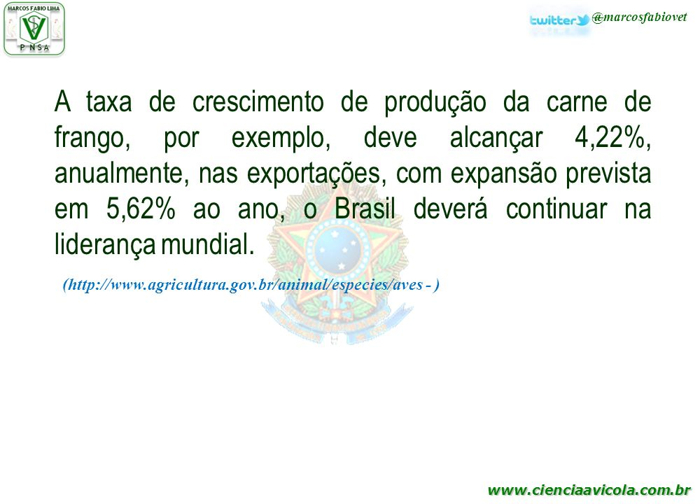 (http://www.agricultura.gov.br/animal/especies/aves - )