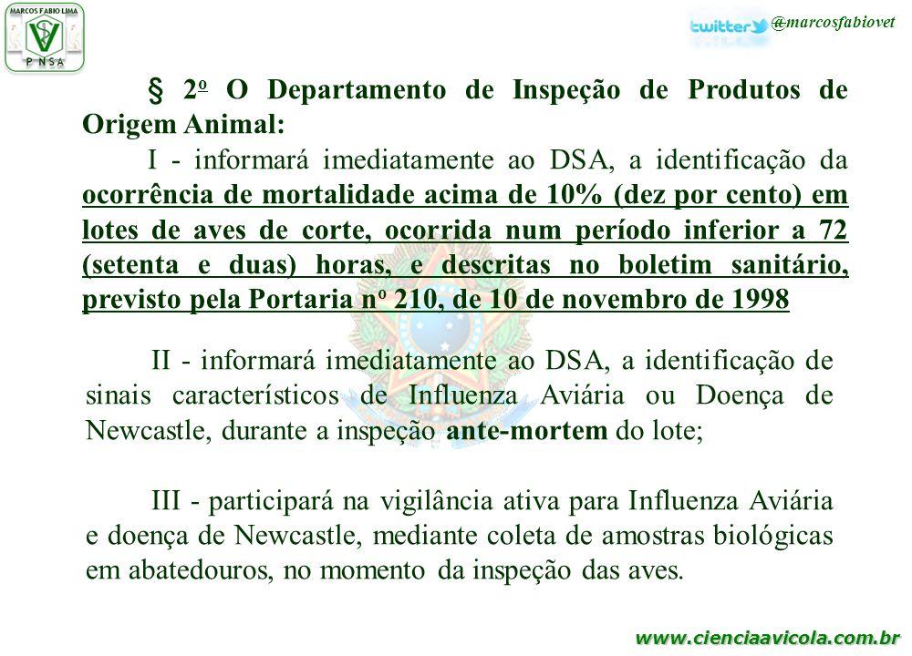 § 2o O Departamento de Inspeção de Produtos de Origem Animal: