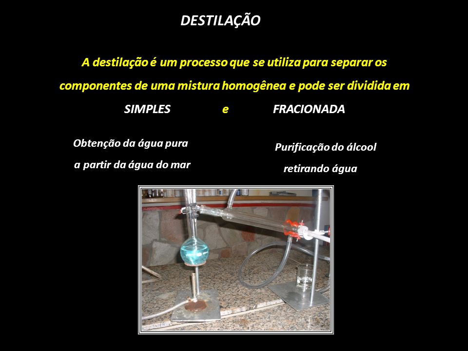 Purificação do álcool retirando água