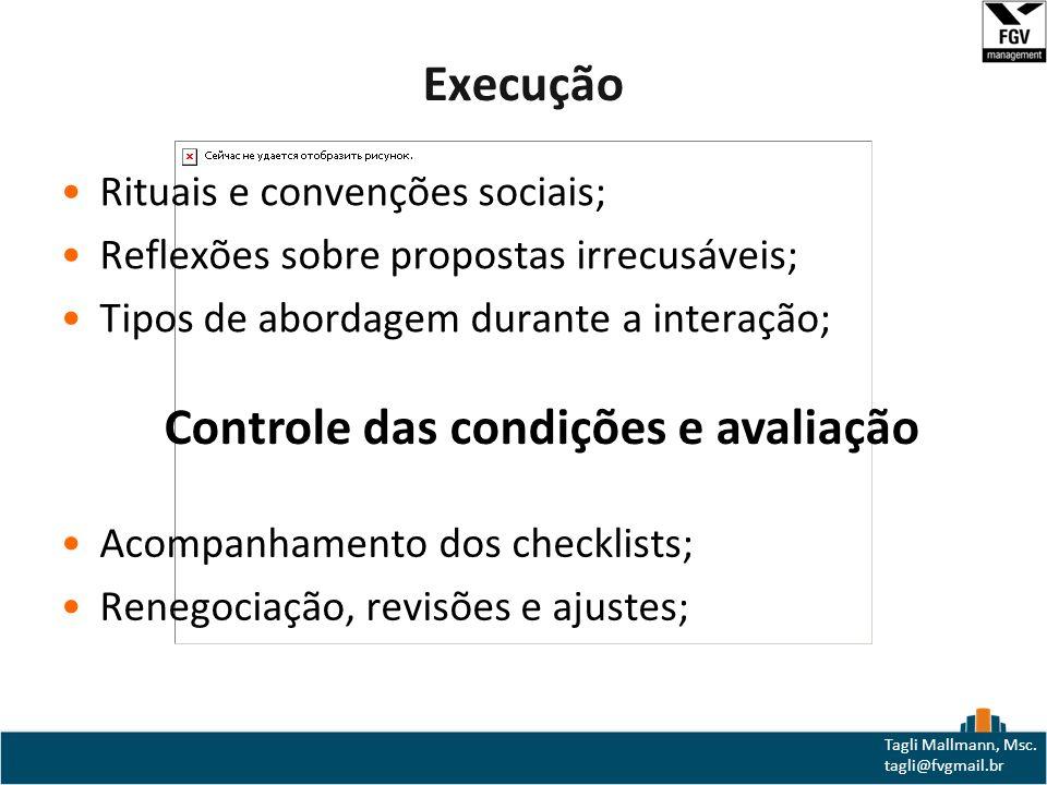 Controle das condições e avaliação