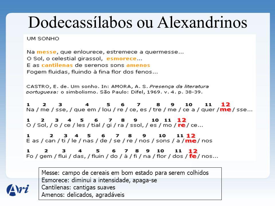 Dodecassílabos ou Alexandrinos