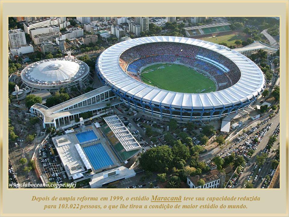 Depois de ampla reforma em 1999, o estádio Maracanã teve sua capacidade reduzida para 103.022 pessoas, o que lhe tirou a condição de maior estádio do mundo.