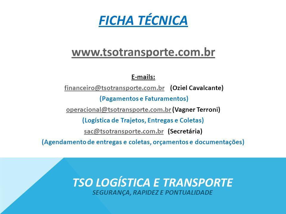 Ficha técnica www.tsotransporte.com.br Tso logística e transporte