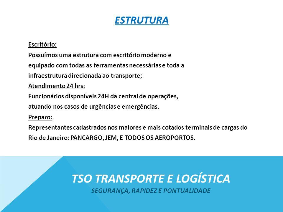 Tso transporte e logística Segurança, rapidez e pontualidade