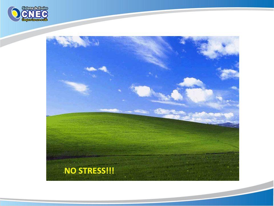 NO STRESS!!!