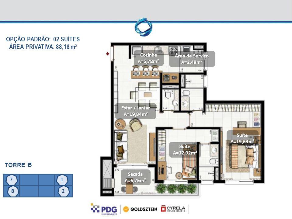 OPÇÃO PADRÃO: 02 SUÍTES ÁREA PRIVATIVA: 88,16 m²