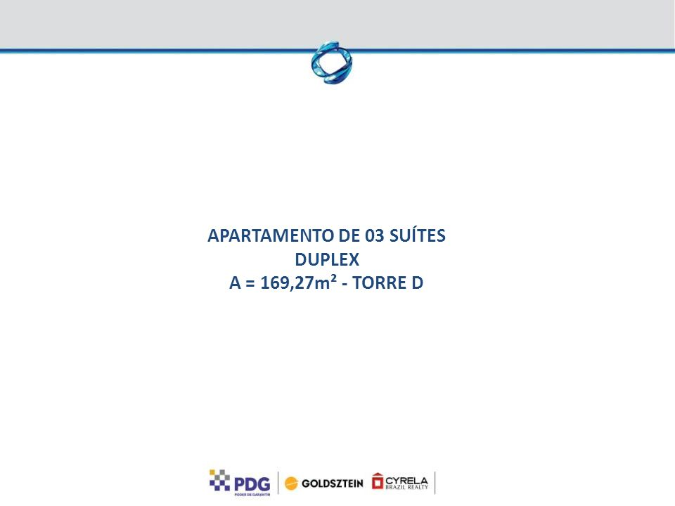 APARTAMENTO DE 03 SUÍTES DUPLEX A = 169,27m² - TORRE D