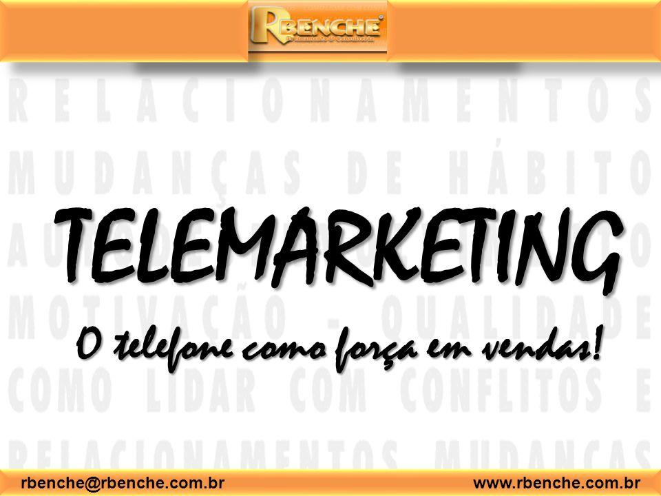 TELEMARKETING O telefone como força em vendas!