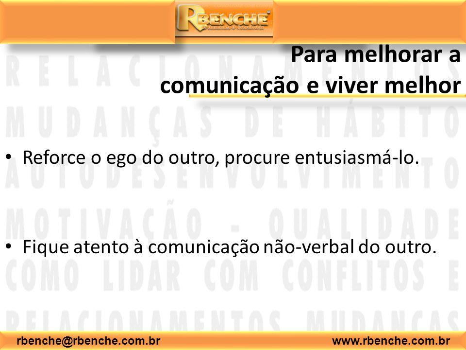 Para melhorar a comunicação e viver melhor